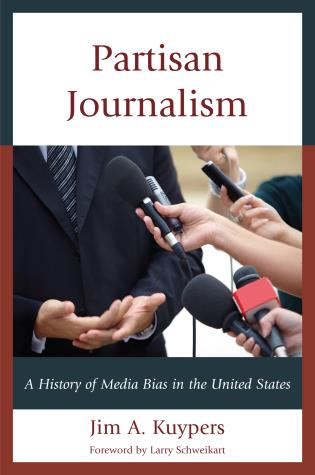 Cover image for the book Partisan Journalism: A History of Media Bias in the United States
