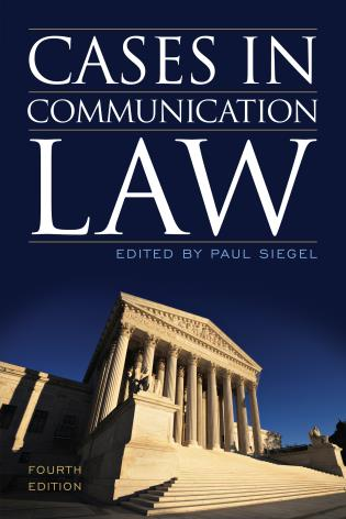 Cover image for the book Cases in Communication Law, Fourth Edition