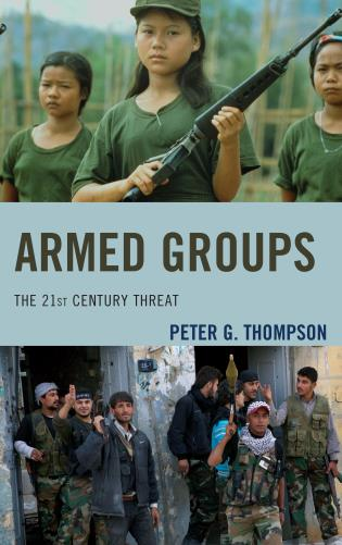 Cover image for the book Armed Groups: The 21st Century Threat