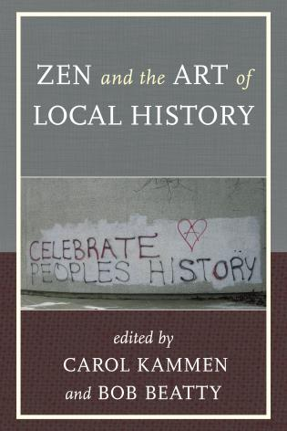 Cover image for the book Zen and the Art of Local History