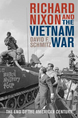 Cover image for the book Richard Nixon and the Vietnam War: The End of the American Century