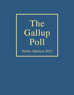 Cover image for the book The Gallup Poll: Public Opinion 2012