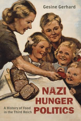 Cover image for the book Nazi Hunger Politics: A History of Food in the Third Reich