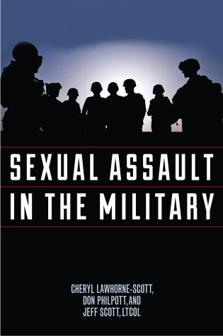 Cover image for the book Sexual Assault in the Military: A Guide for Victims and Families