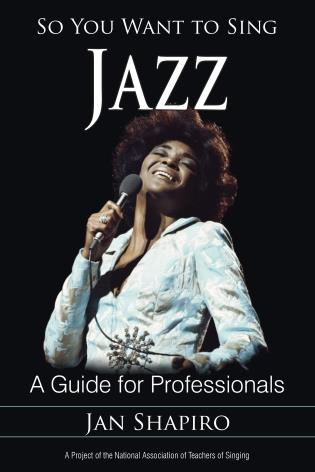 Cover image for the book So You Want to Sing Jazz: A Guide for Professionals