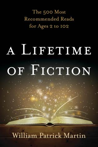 Cover image for the book A Lifetime of Fiction: The 500 Most Recommended Reads for Ages 2 to 102