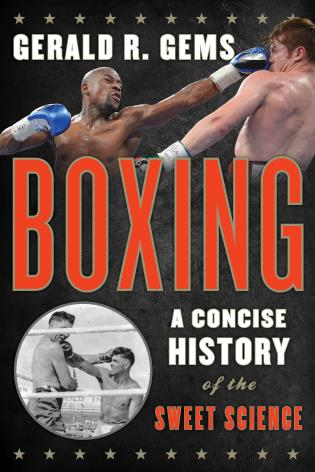 Cover image for the book Boxing: A Concise History of the Sweet Science