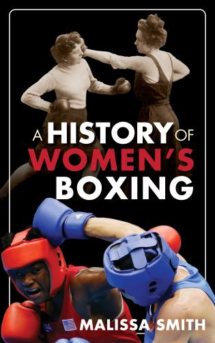 Cover image for the book A History of Women's Boxing