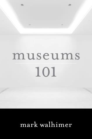Cover image for the book Museums 101