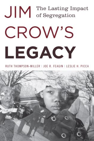 Cover image for the book Jim Crow's Legacy: The Lasting Impact of Segregation