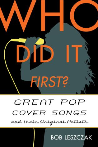 Cover image for the book Who Did It First?: Great Pop Cover Songs and Their Original Artists