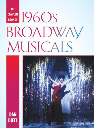 Cover image for the book The Complete Book of 1960s Broadway Musicals