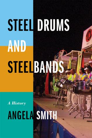 Cover image for the book Steel Drums and Steelbands: A History