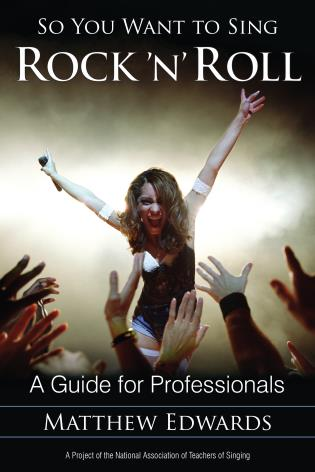 Cover image for the book So You Want to Sing Rock 'n' Roll: A Guide for Professionals