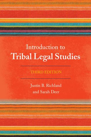 Cover image for the book Introduction to Tribal Legal Studies, Third Edition