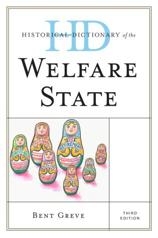 Cover image for the book Historical Dictionary of the Welfare State, Third Edition
