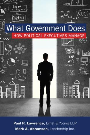 Cover image for the book What Government Does: How Political Executives Manage