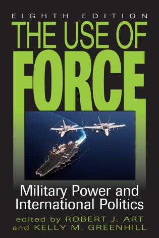 Cover image for the book The Use of Force: Military Power and International Politics, Eighth Edition