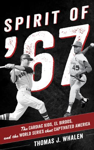 Cover image for the book Spirit of '67: The Cardiac Kids, El Birdos, and the World Series That Captivated America