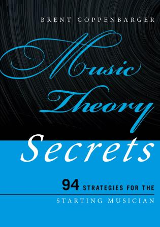 Cover image for the book Music Theory Secrets: 94 Strategies for the Starting Musician