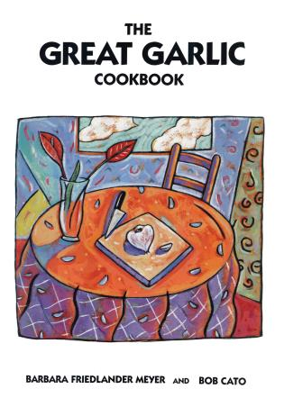 Cover image for the book The Great Garlic Cookbook