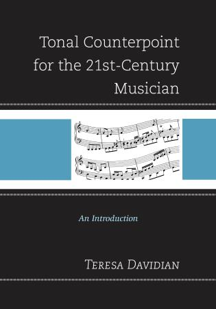 Cover image for the book Tonal Counterpoint for the 21st-Century Musician: An Introduction