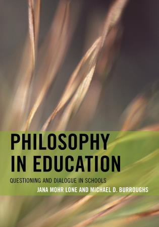 Cover image for the book Philosophy in Education: Questioning and Dialogue in Schools