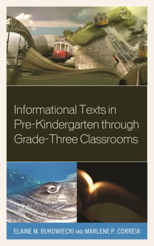 Cover image for the book Informational Texts in Pre-Kindergarten through Grade-Three Classrooms