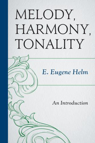 Cover image for the book Melody, Harmony, Tonality: An Introduction