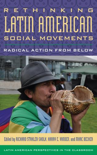 Cover image for the book Rethinking Latin American Social Movements: Radical Action from Below