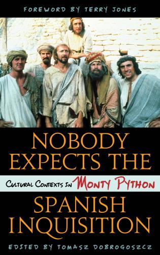 Cover image for the book Nobody Expects the Spanish Inquisition: Cultural Contexts in Monty Python