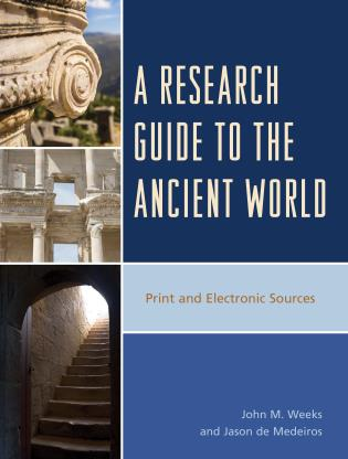 Cover image for the book A Research Guide to the Ancient World: Print and Electronic Sources