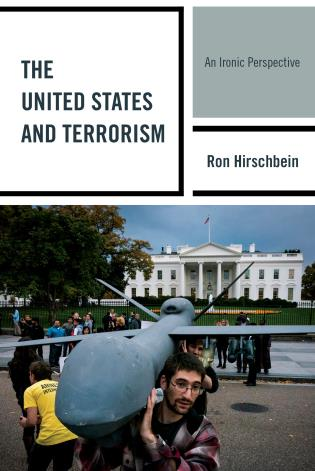 Cover image for the book The United States and Terrorism: An Ironic Perspective