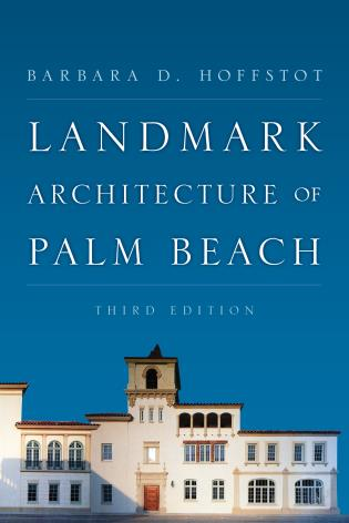 Cover image for the book Landmark Architecture of Palm Beach