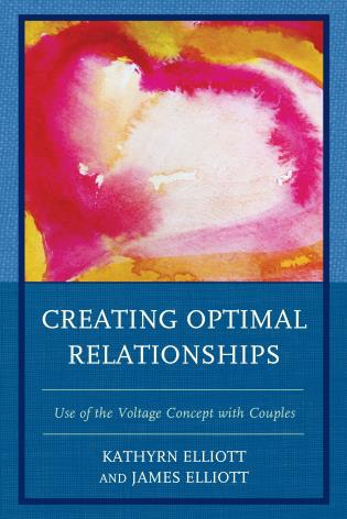 Cover image for the book Creating Optimal Relationships: Use of the Voltage Concept with Couples