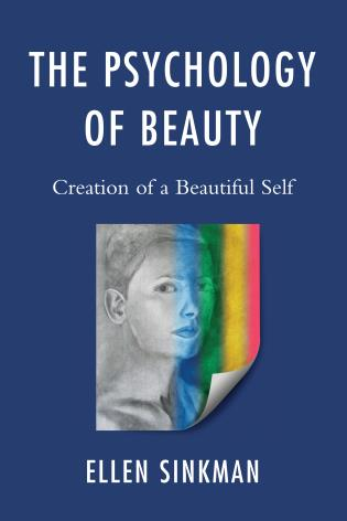 Cover image for the book The Psychology of Beauty: Creation of a Beautiful Self