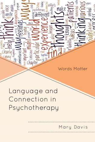 Cover image for the book Language and Connection in Psychotherapy: Words Matter