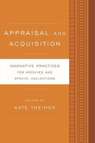 Cover image for the book Appraisal and Acquisition: Innovative Practices for Archives and Special Collections
