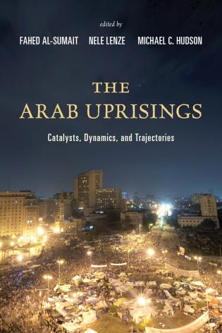 The arab uprisings catalysts dynamics and trajectories hardback 9700 paperback 4400 ebook fandeluxe Choice Image