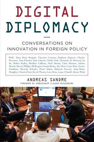 Cover image for the book Digital Diplomacy: Conversations on Innovation in Foreign Policy
