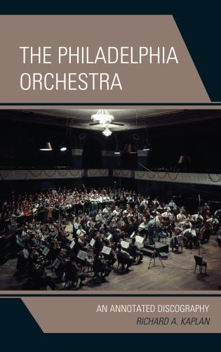 Cover image for the book The Philadelphia Orchestra: An Annotated Discography