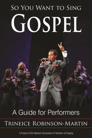 Cover image for the book So You Want to Sing Gospel: A Guide for Performers