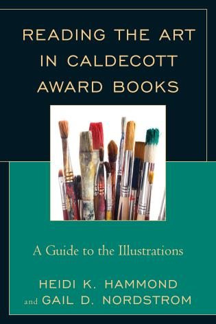 Cover image for the book Reading the Art in Caldecott Award Books: A Guide to the Illustrations