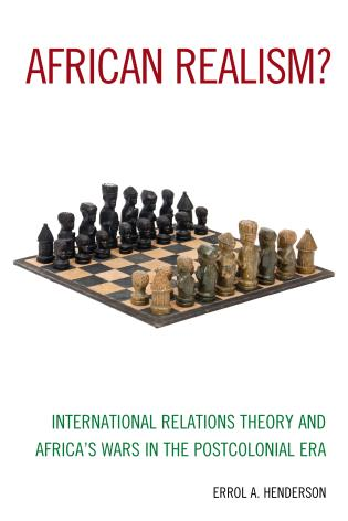 Cover image for the book African Realism?: International Relations Theory and Africa's Wars in the Postcolonial Era