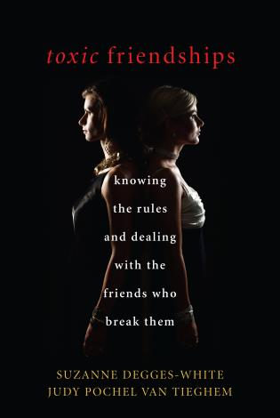 Cover image for the book Toxic Friendships: Knowing the Rules and Dealing with the Friends Who Break Them