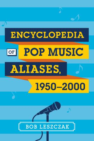 Cover image for the book Encyclopedia of Pop Music Aliases, 1950-2000