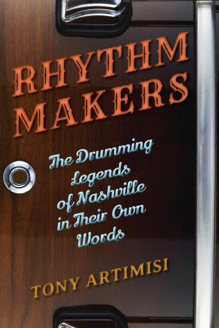 Cover image for the book Rhythm Makers: The Drumming Legends of Nashville in Their Own Words