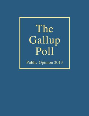 Cover image for the book The Gallup Poll: Public Opinion 2013