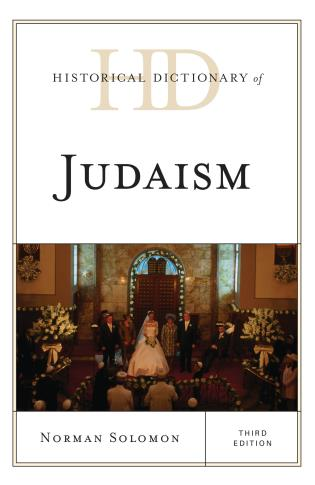 Cover image for the book Historical Dictionary of Judaism, Third Edition