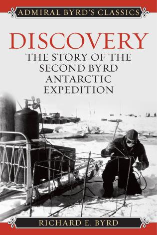 Cover image for the book Discovery: The Story of the Second Byrd Antarctic Expedition